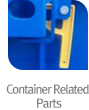 Container Realated Parts
